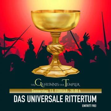 Das Geheimnis der Templer - Das universale Rittertum
